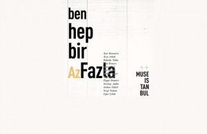 muse-ben-hep-bir-azfazla-artmanik-banner