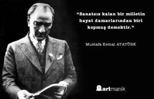 mustafa-kemal-atatürk-sanat-sozleri-motto-artmanik